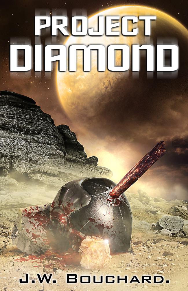 Project Diamond – J W  Bouchard