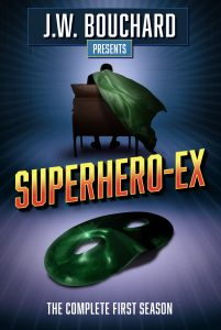 Book Cover: Superhero-Ex: The Complete First Season